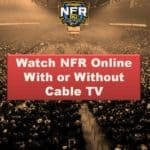 NFR Live Online With or Without Cable